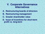 v corporate governance alternatives