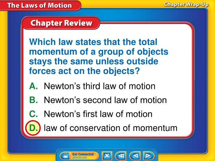 Which law states that the total momentum of a group of objects stays the same unless outside forces act on the objects?