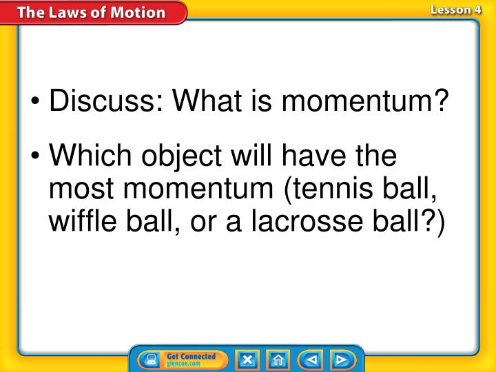 Discuss: What is momentum?