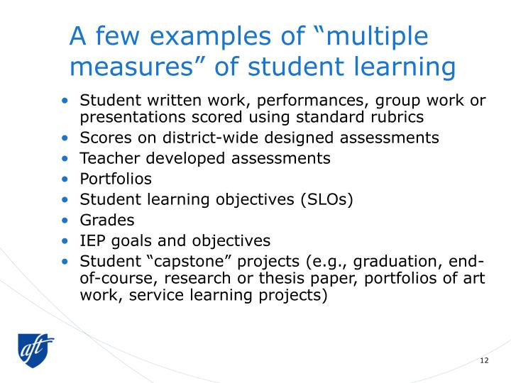 """A few examples of """"multiple measures"""" of student learning"""