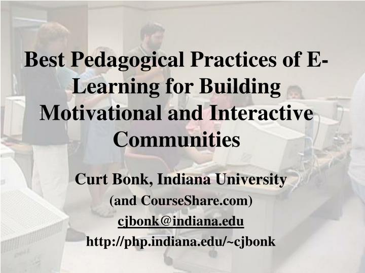 best pedagogical practices of e learning for building motivational and interactive communities n.