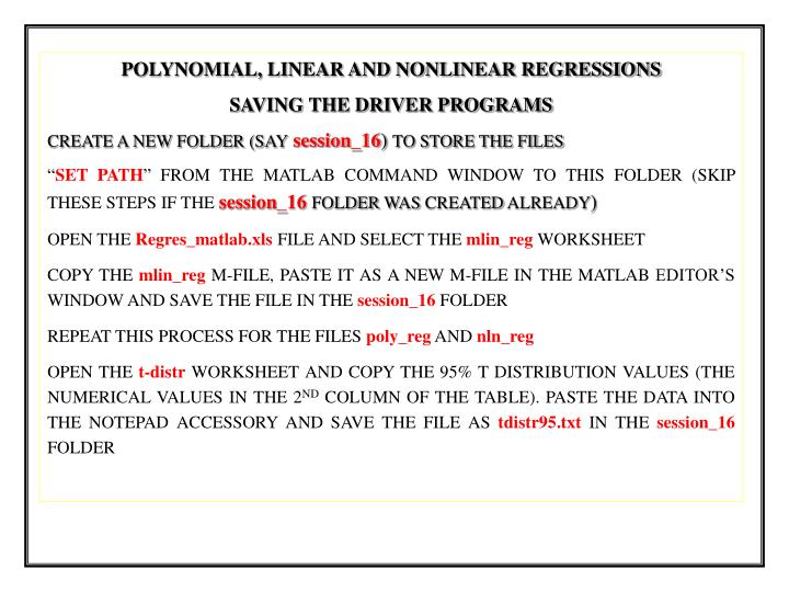 POLYNOMIAL, LINEAR AND NONLINEAR REGRESSIONS
