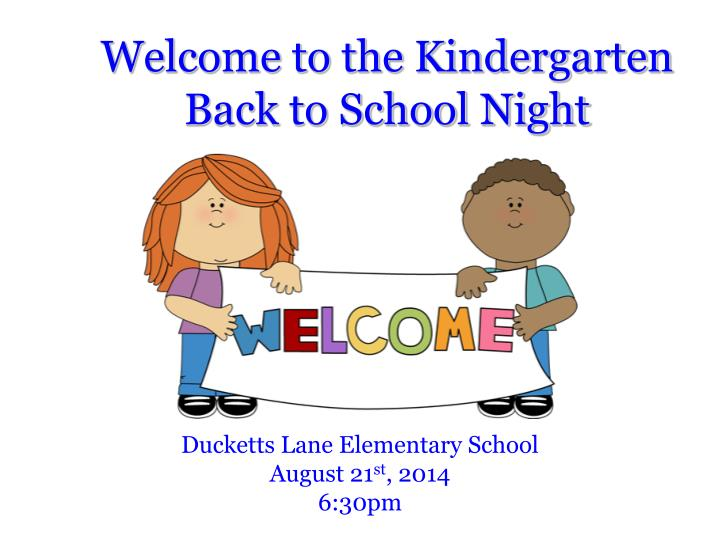 welcome to the kindergarten back to school night n.