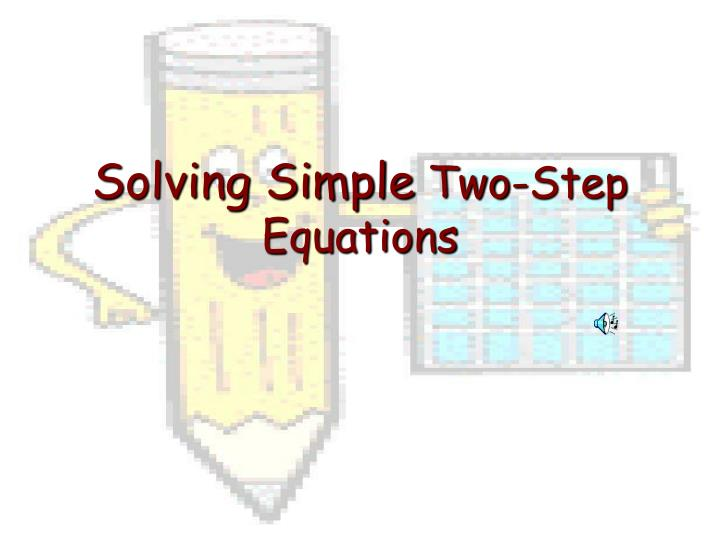 solving simple two step equations n.