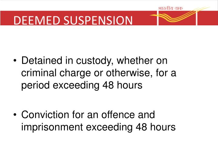 DEEMED SUSPENSION