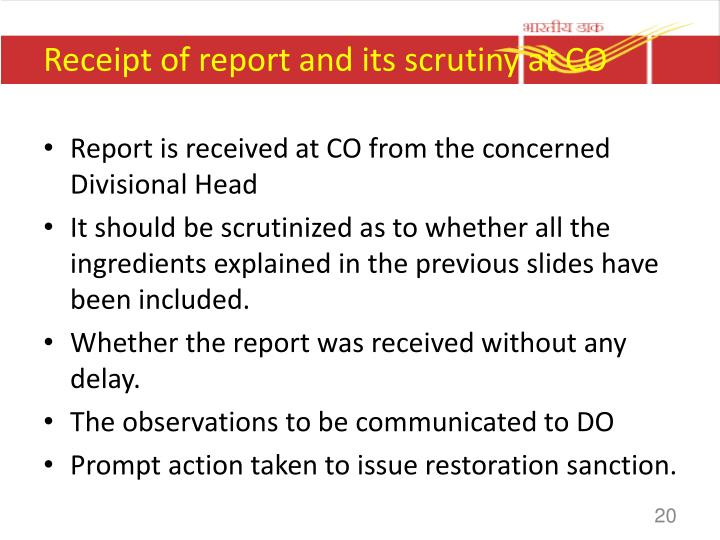 Receipt of report and its scrutiny at CO
