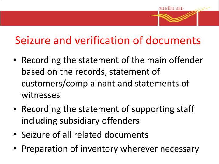 Seizure and verification of documents