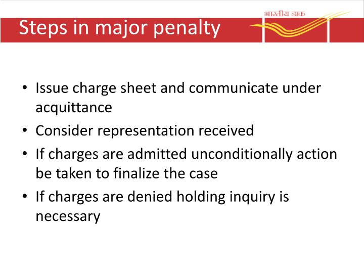 Steps in major penalty