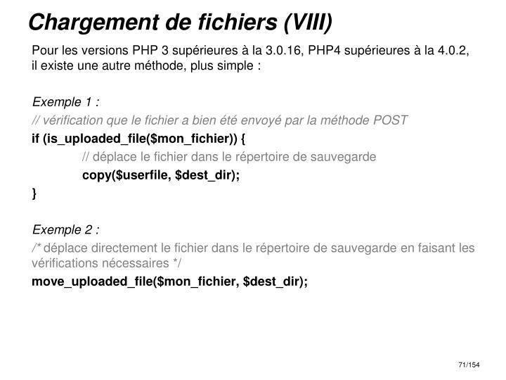 Chargement de fichiers (VIII)