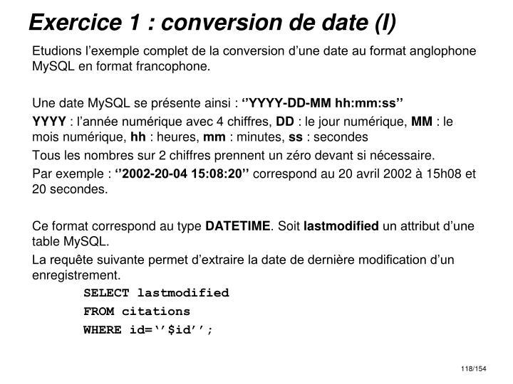 Exercice 1 : conversion de date (I)