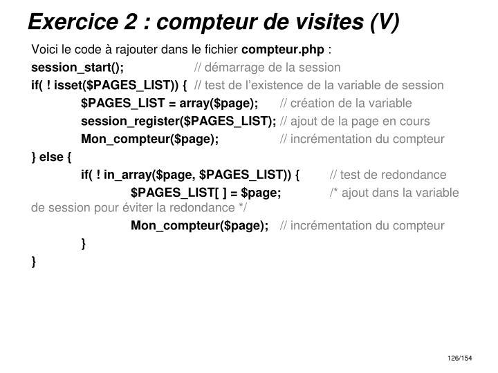 Exercice 2 : compteur de visites (V)