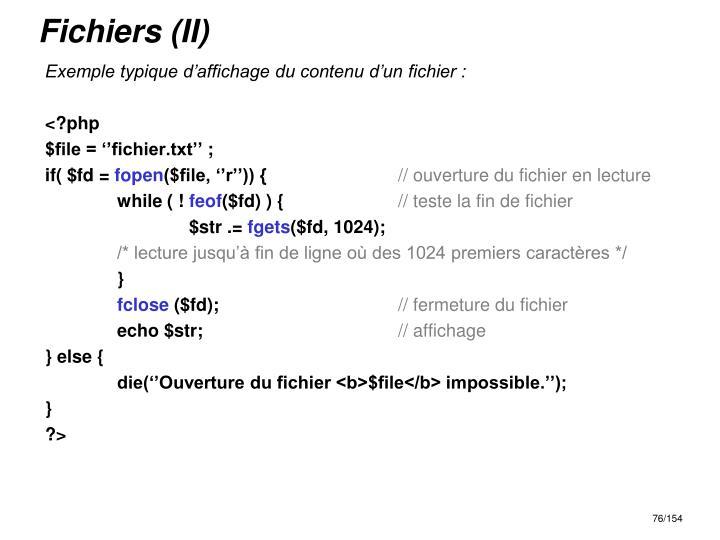Fichiers (II)