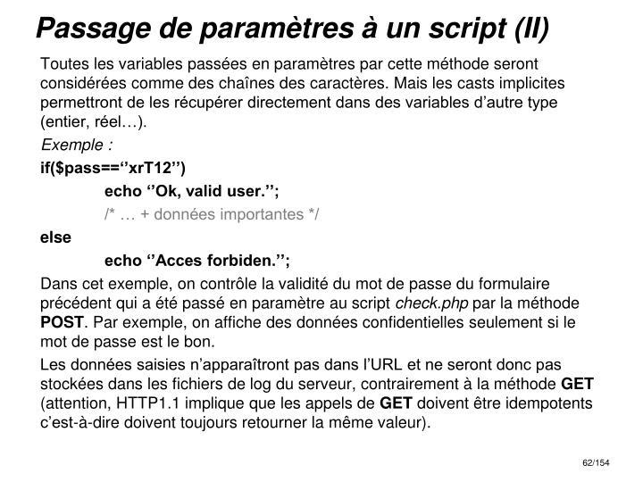 Passage de paramètres à un script (II)