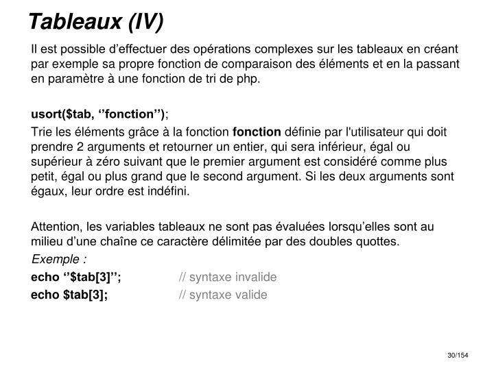 Tableaux (IV)