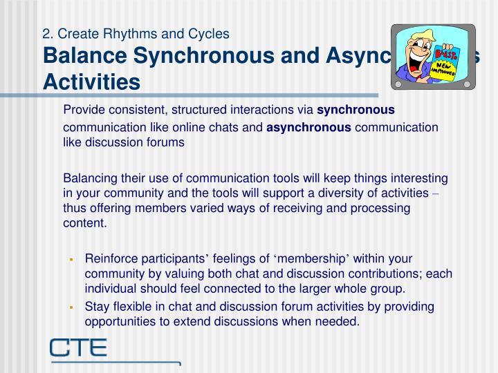 2. Create Rhythms and Cycles