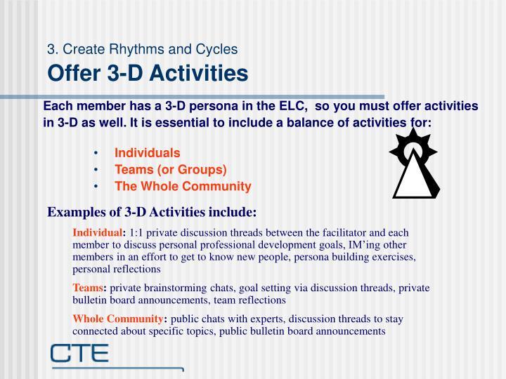3. Create Rhythms and Cycles