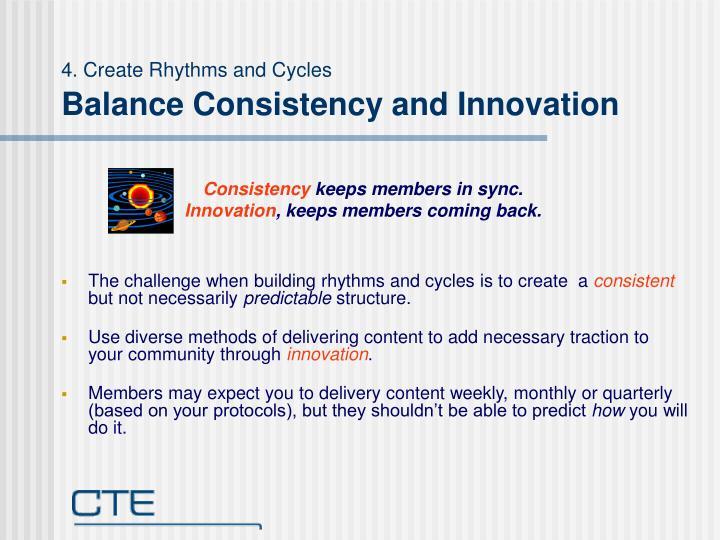 4. Create Rhythms and Cycles