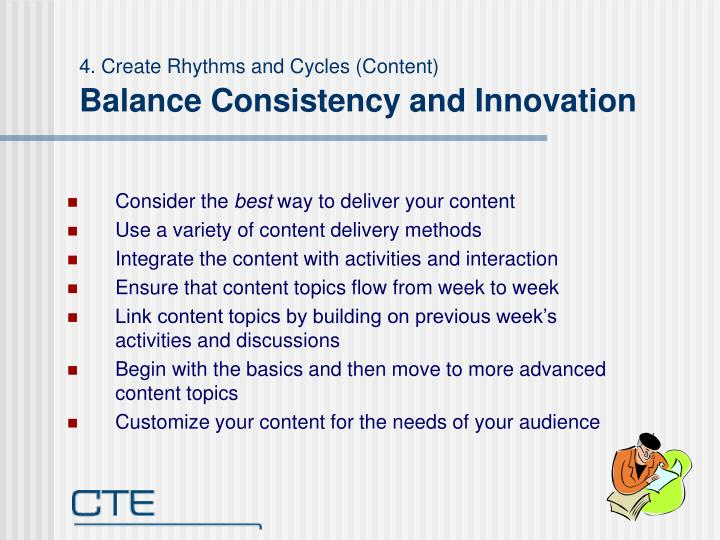 4. Create Rhythms and Cycles (Content)
