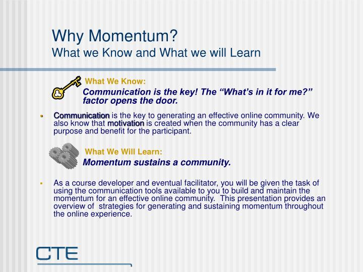 Why momentum what we know and what we will learn
