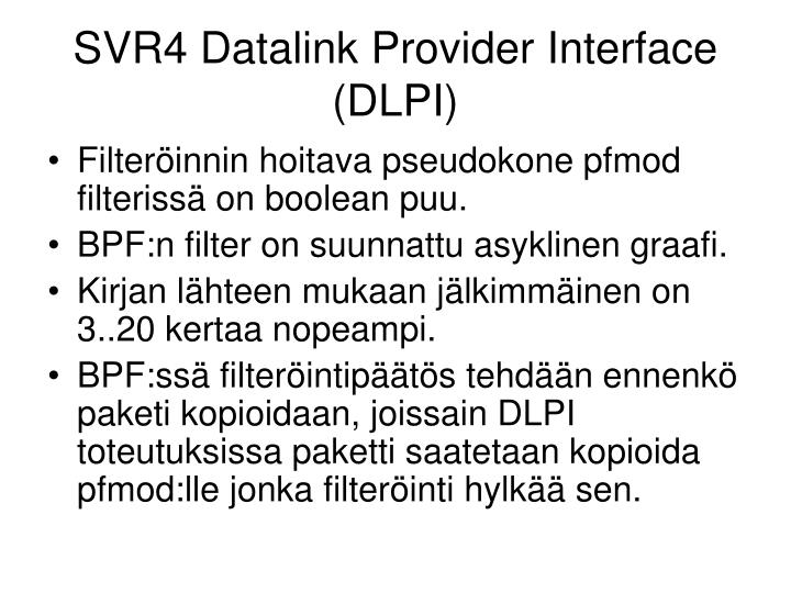 SVR4 Datalink Provider Interface (DLPI)