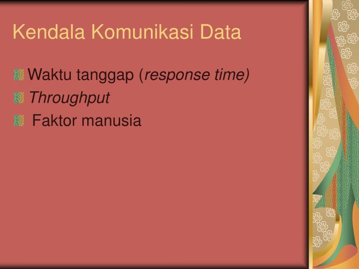 Kendala Komunikasi Data