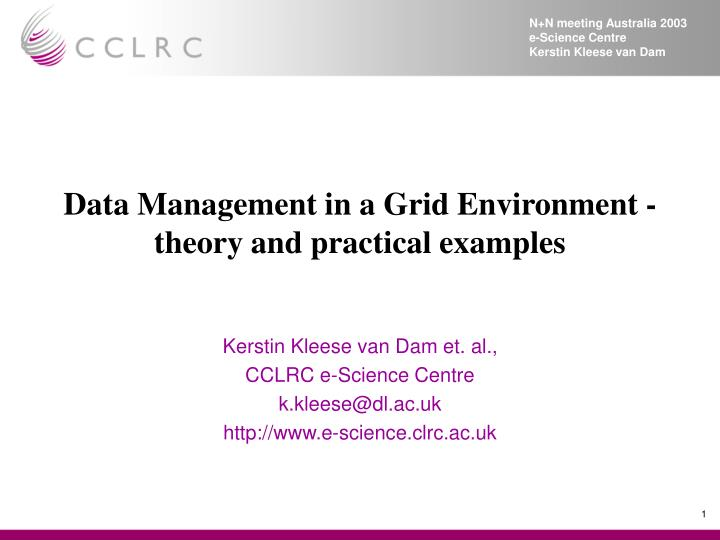 data management in a grid environment theory and practical examples n.