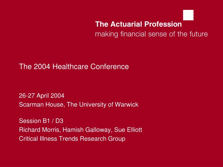 the 2004 healthcare conference n.