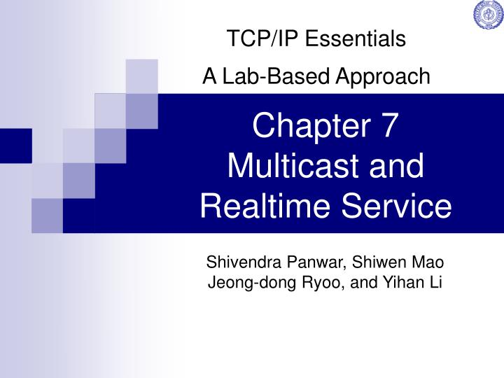 chapter 7 multicast and realtime service n.