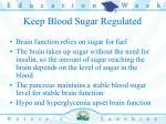 keep blood sugar regulated