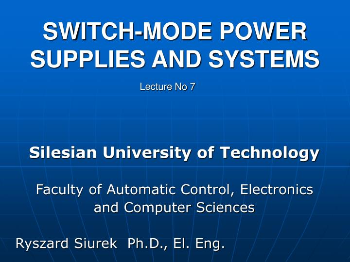 switch mode power supplies and systems n.