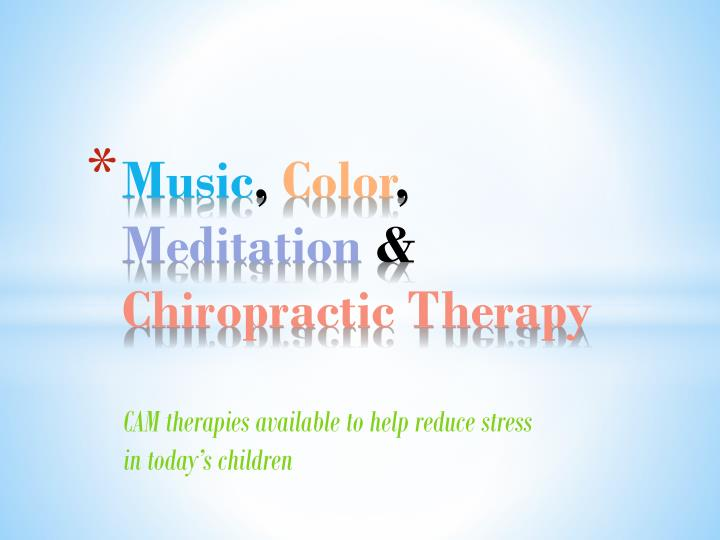 music color meditation chiropractic therapy n.