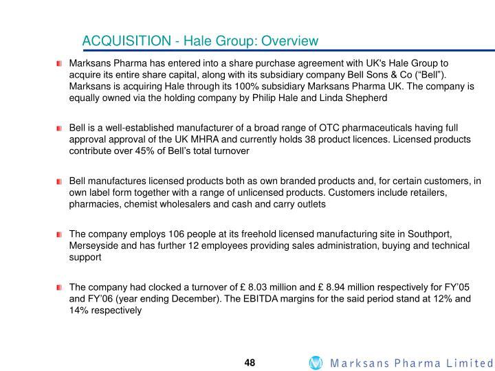 ACQUISITION - Hale Group: Overview