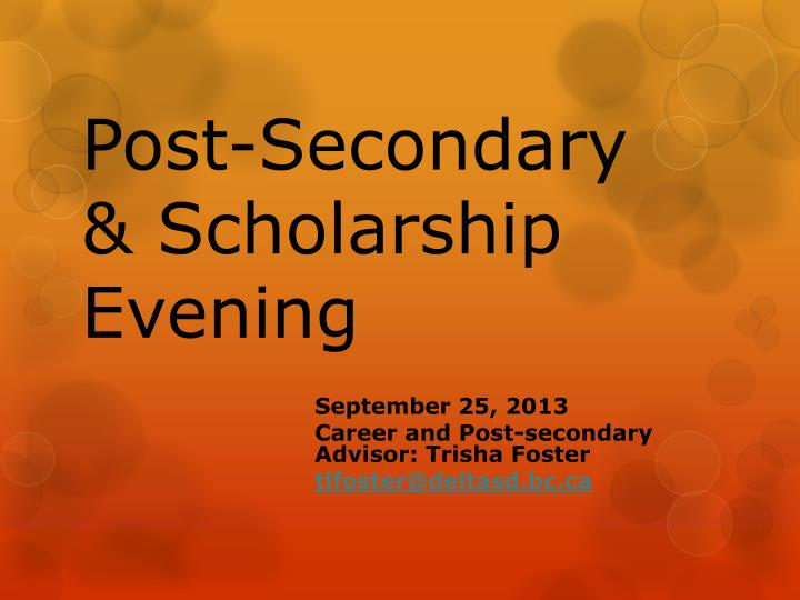 Post secondary scholarship evening