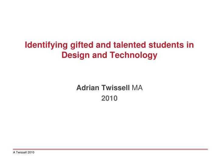 identification of gifted and talented students essay How do you identify gifted and talented students children are considered gifted and talented when they show evidence of the potential for high performance in intellect, creativity, artistic ability, leadership capacity, or a specific academic field these students often require services outside of typical school.