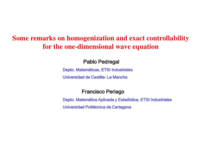 Some remarks on homogenization and exact controllability for the one-dimensional wave equation