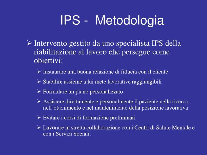 IPS -  Metodologia