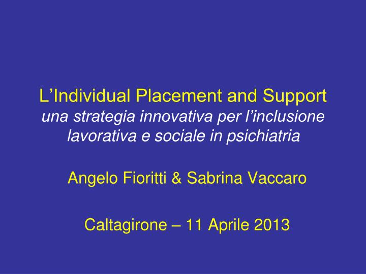 L'Individual Placement and Support