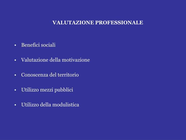 VALUTAZIONE PROFESSIONALE