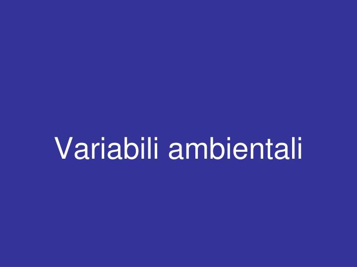 Variabili ambientali