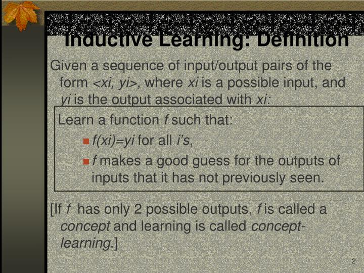 Inductive Learning: Definition