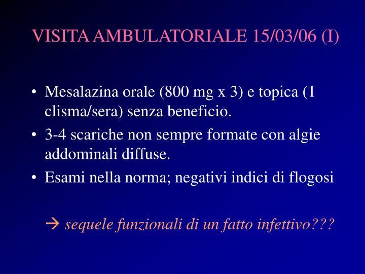 VISITA AMBULATORIALE 15/03/06 (I)