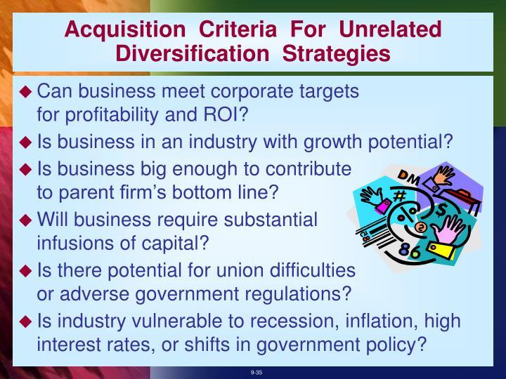Acquisition  Criteria  For  Unrelated  Diversification  Strategies