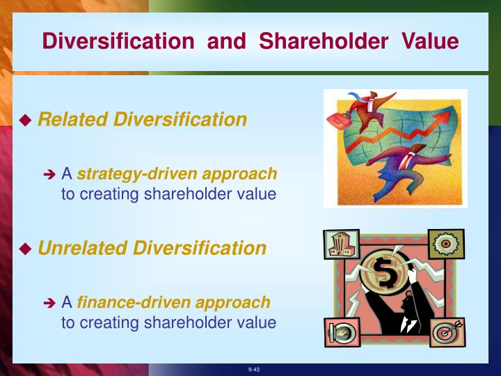 Diversification  and  Shareholder  Value