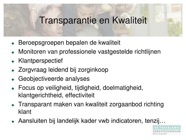 Transparantie en Kwaliteit