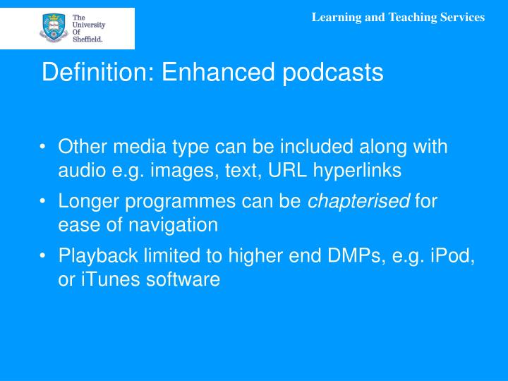 Definition: Enhanced podcasts