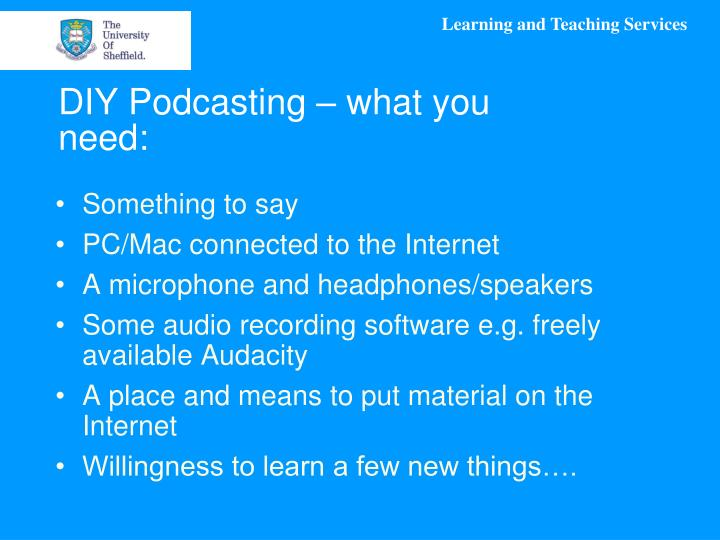 DIY Podcasting – what you need: