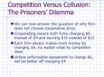 competition versus collusion the prisoners dilemma2