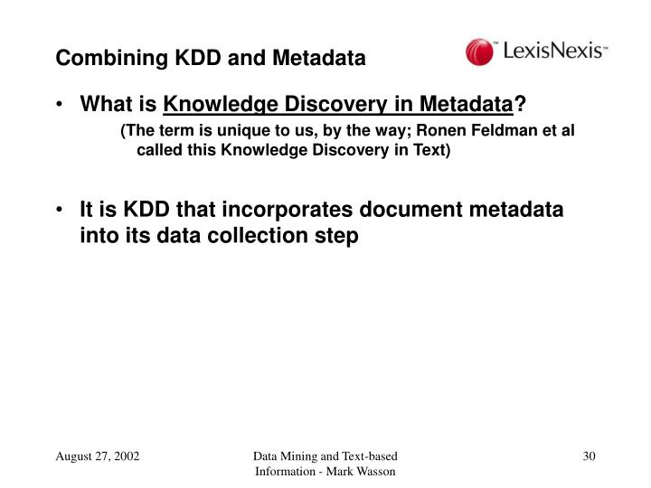 Combining KDD and Metadata