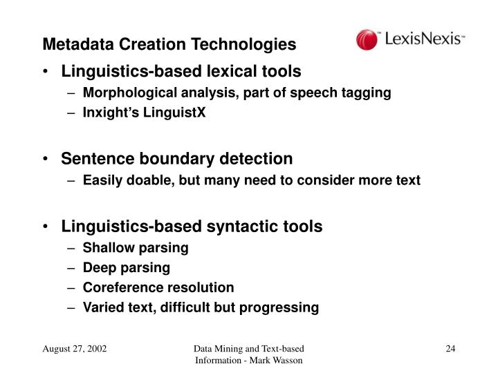 Metadata Creation Technologies