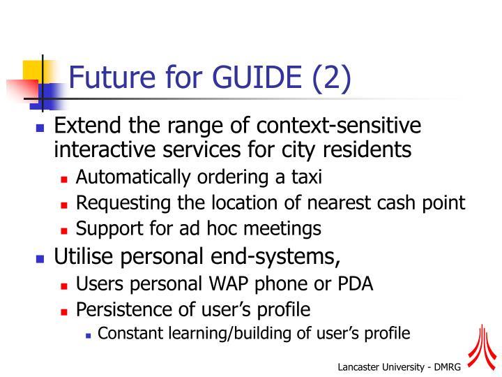 Future for GUIDE (2)